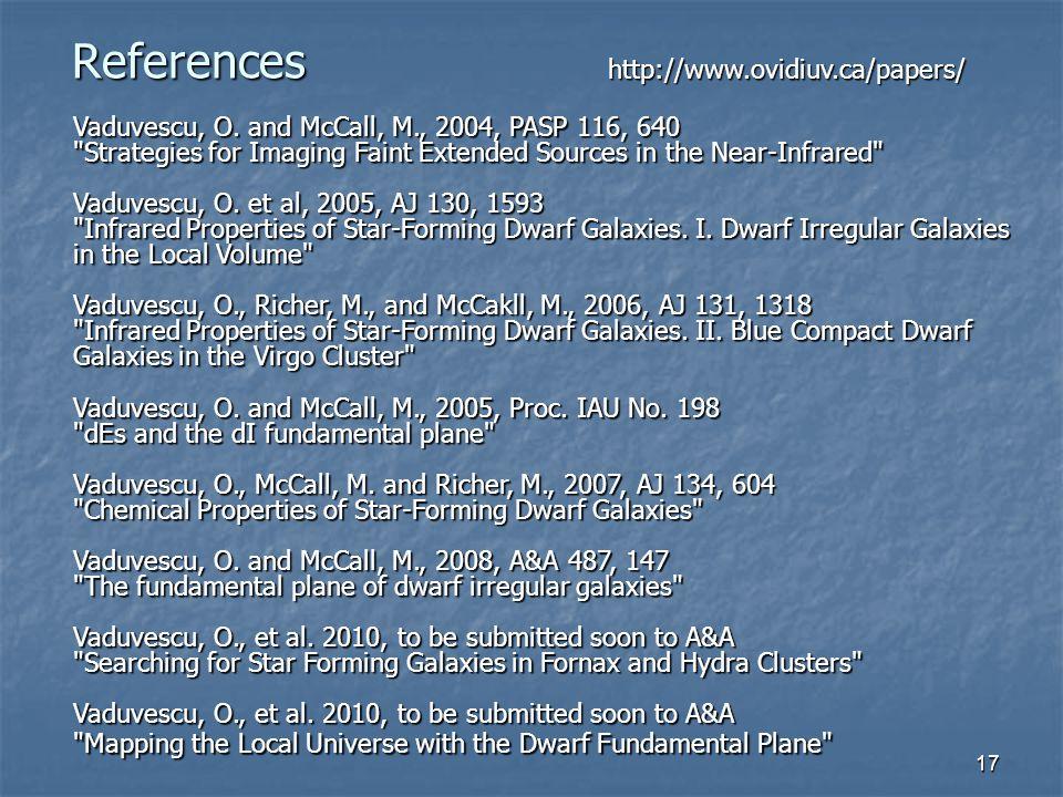 17 References Vaduvescu, O.