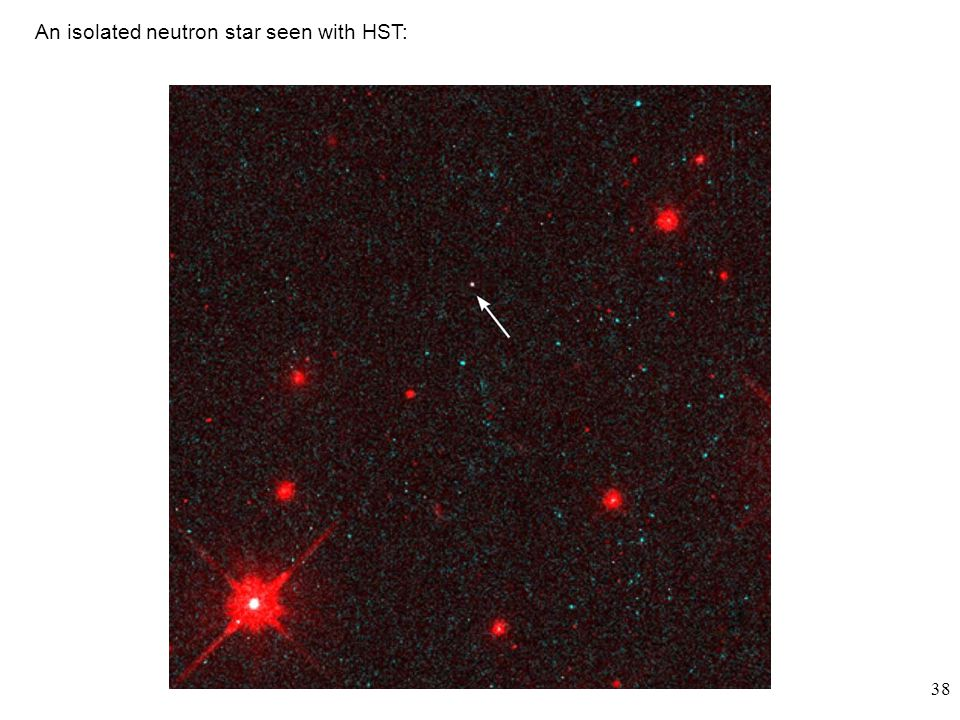 38 An isolated neutron star seen with HST: