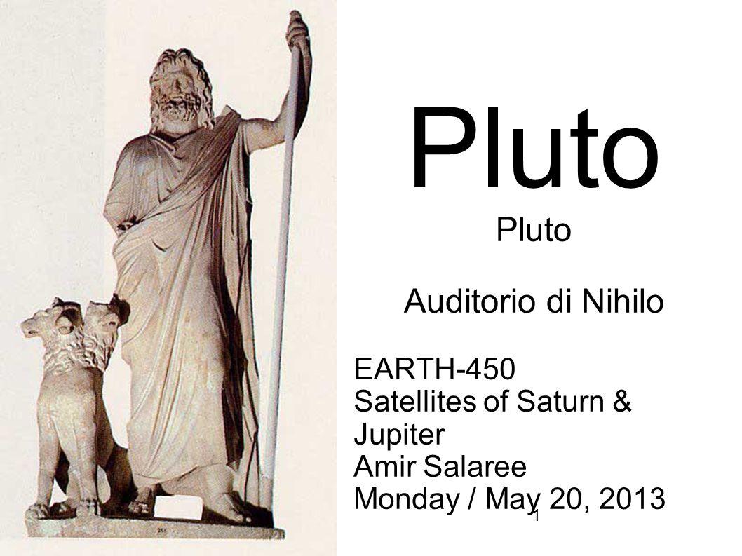 12 Pluto System Pluto has 5 moons...
