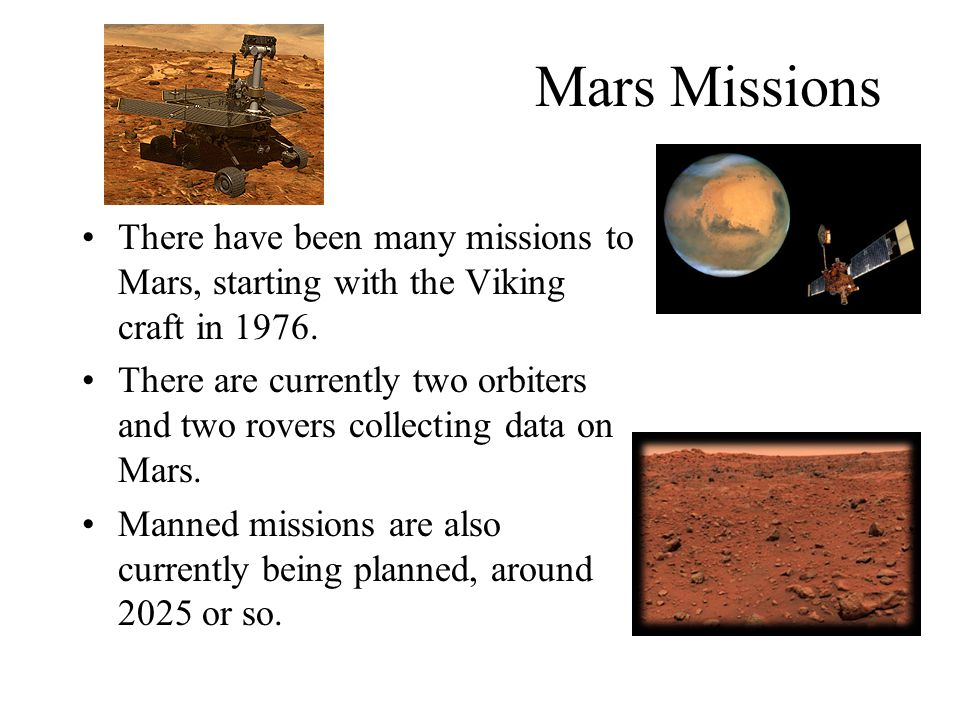 Mars Missions Next NASA Mars Mission Rescheduled For 2011 NASA s Mars Science Laboratory will launch two years later than previously planned, in the fall of 2011.