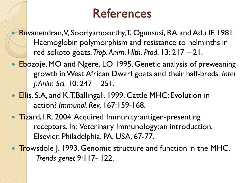 References Buvanendran, V, Sooriyamoorthy, T, Ogunsusi, RA and Adu IF.