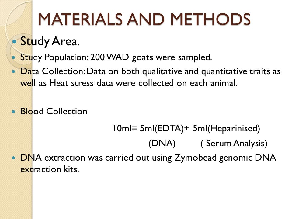MATERIALS AND METHODS Study Area. Study Population: 200 WAD goats were sampled.
