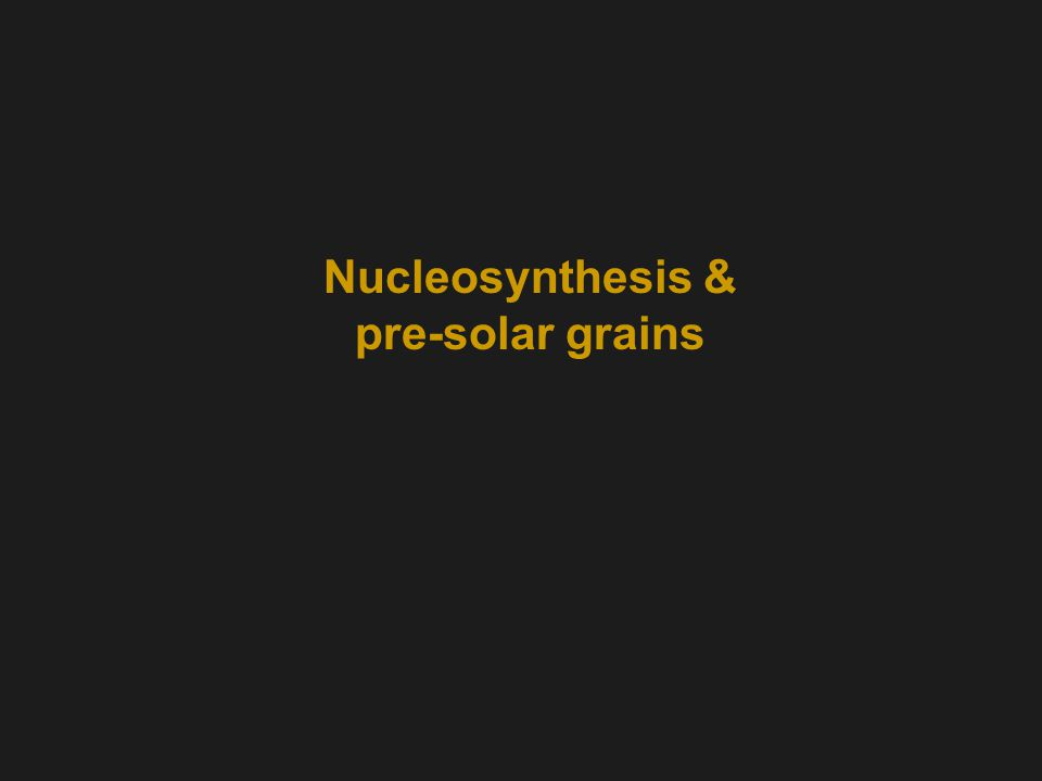 Nucleosynthesis & pre-solar grains