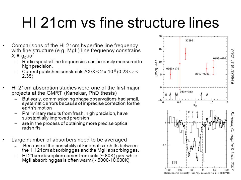 HI 21cm vs fine structure lines Comparisons of the HI 21cm hyperfine line frequency with fine structure (e.g.