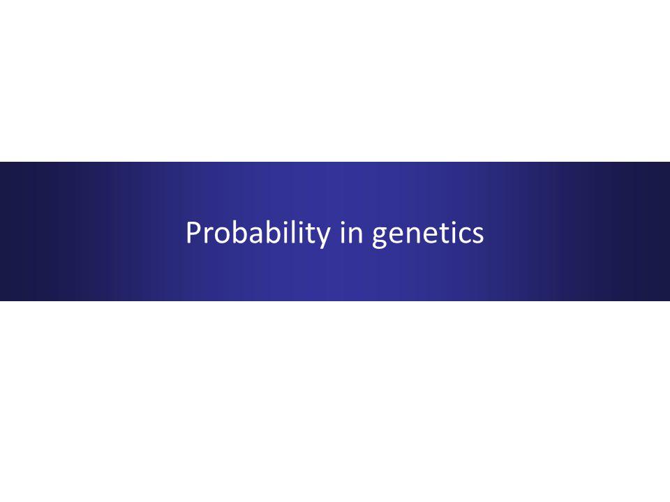 Probability in genetics