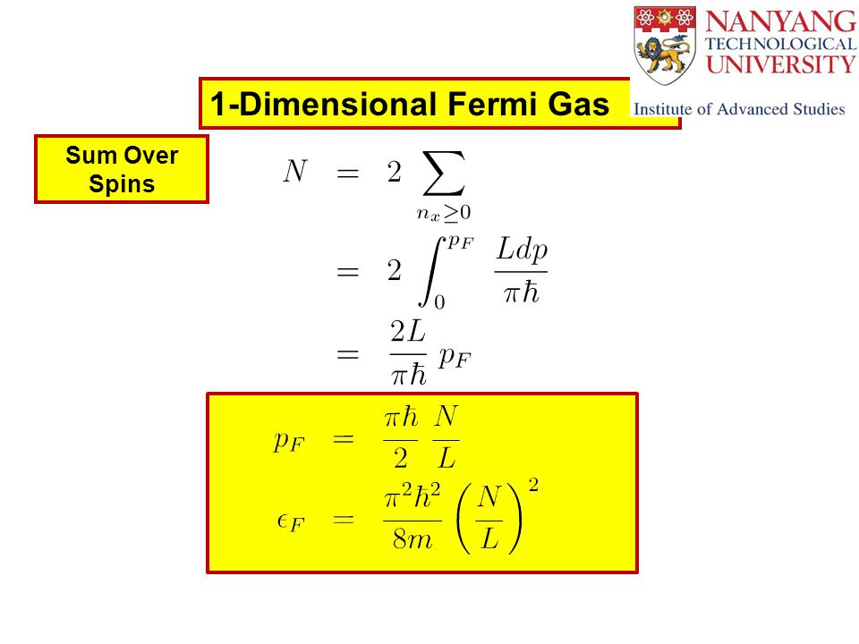 1-Dimensional Fermi Gas Sum Over Spins