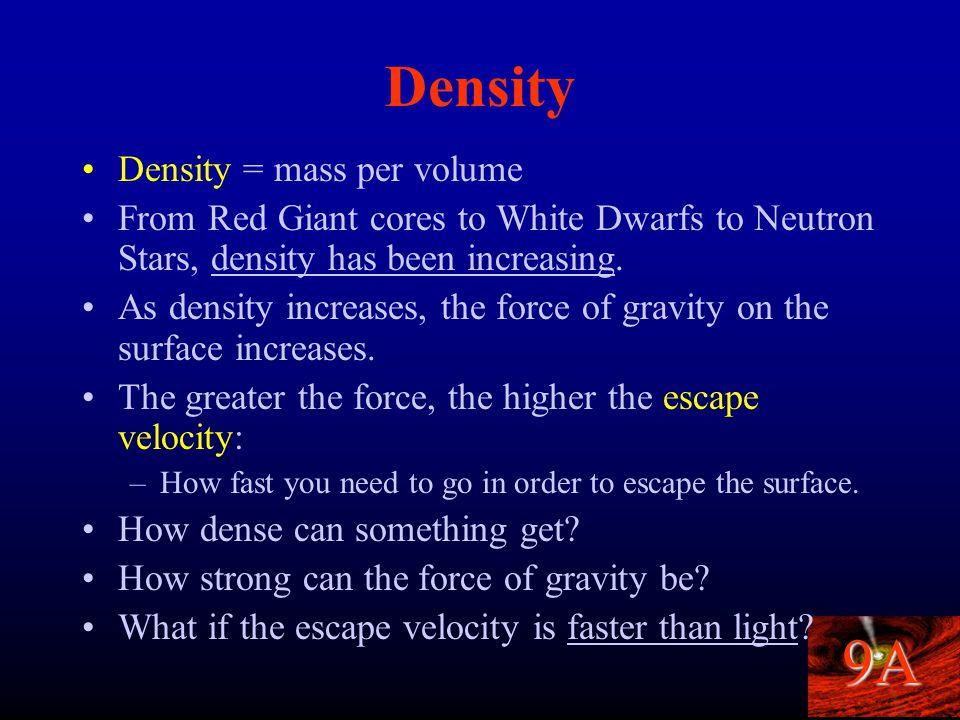 9A Neutron Degeneracy Neutron stars are held up by neutron degeneracy pressure.