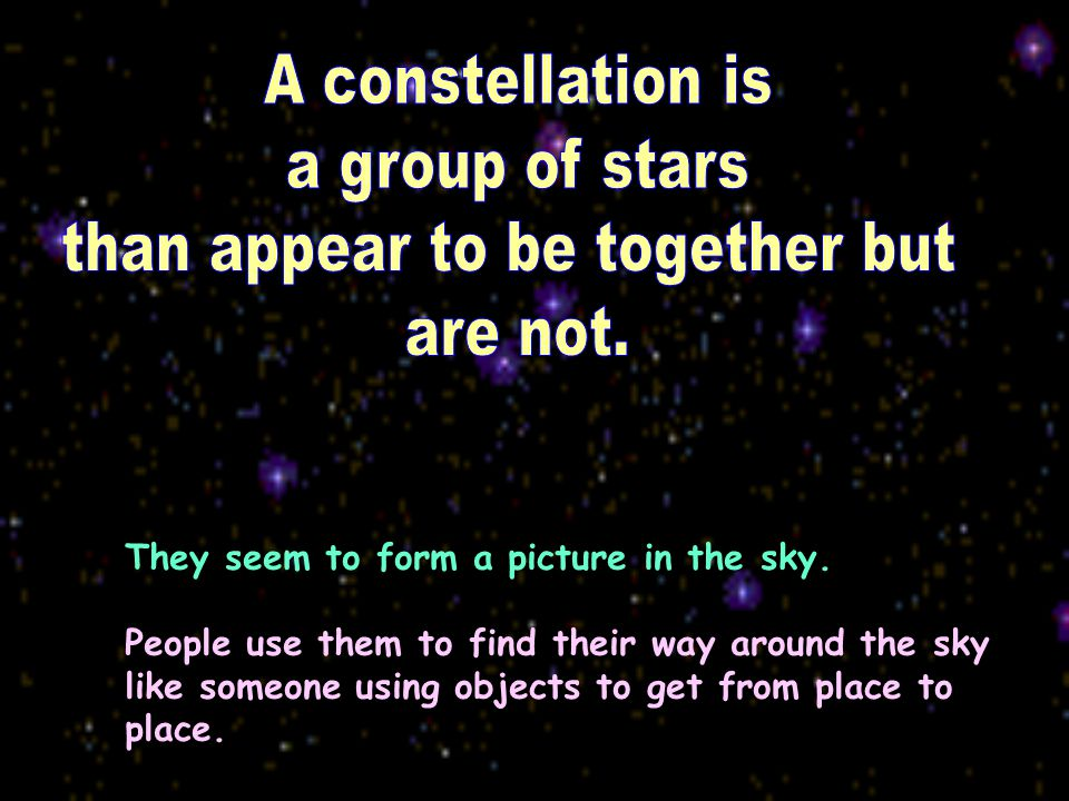 Notice the individual stars in the picture.