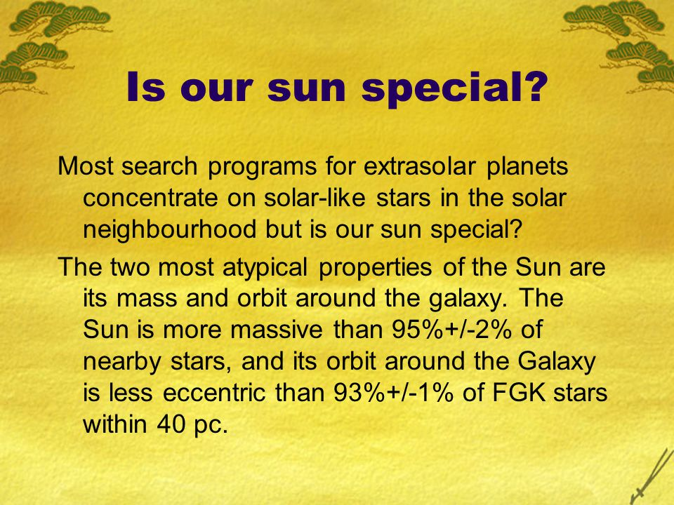 Is our sun special.