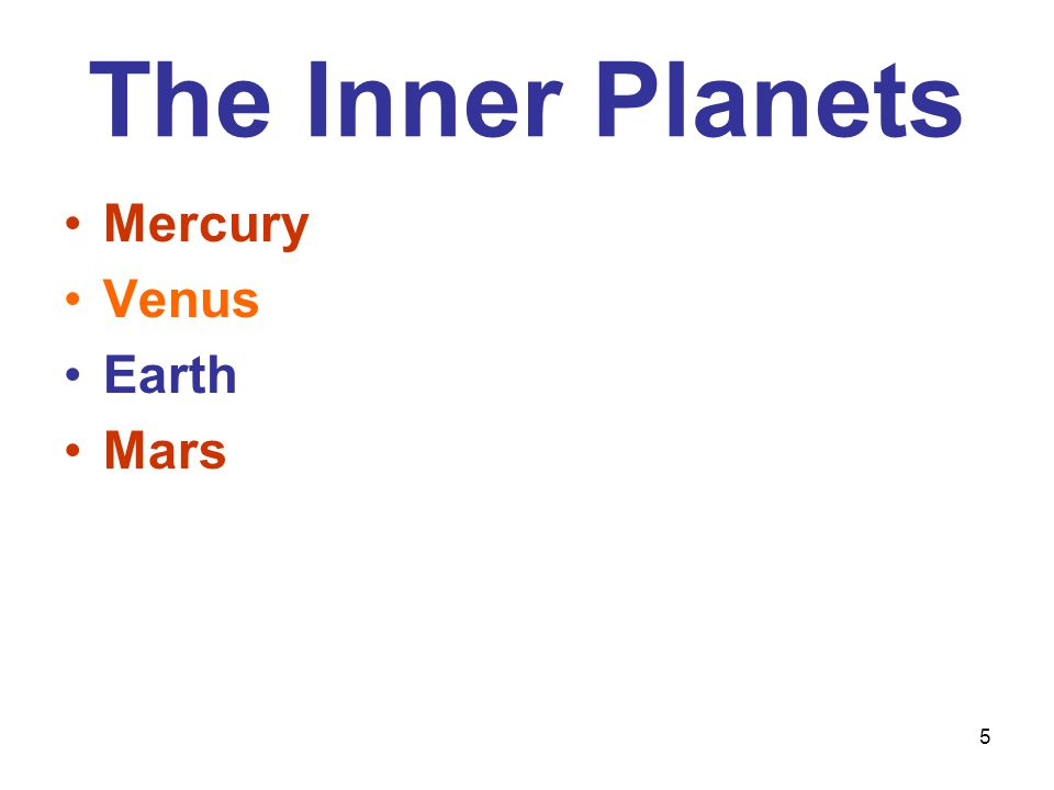 5 The Inner Planets Mercury Venus Earth Mars