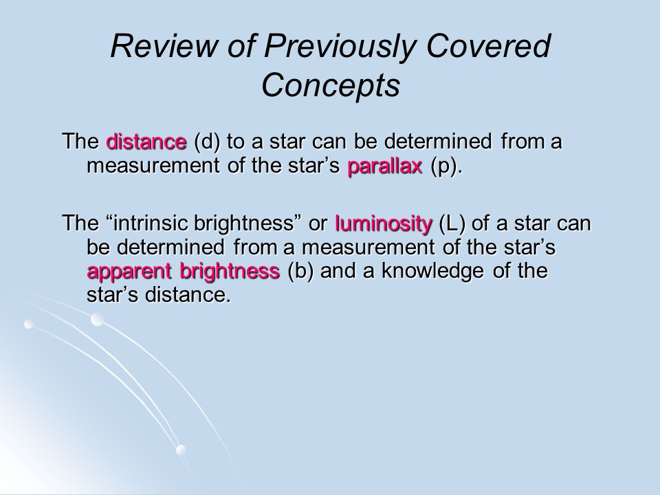 """The distance (d) to a star can be determined from a measurement of the star's parallax (p). The """"intrinsic brightness"""" or luminosity (L) of a star can"""