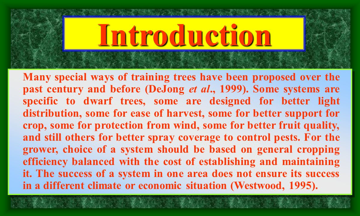 2. Species, Variety, Rootstocks, Dense Planting and Costs