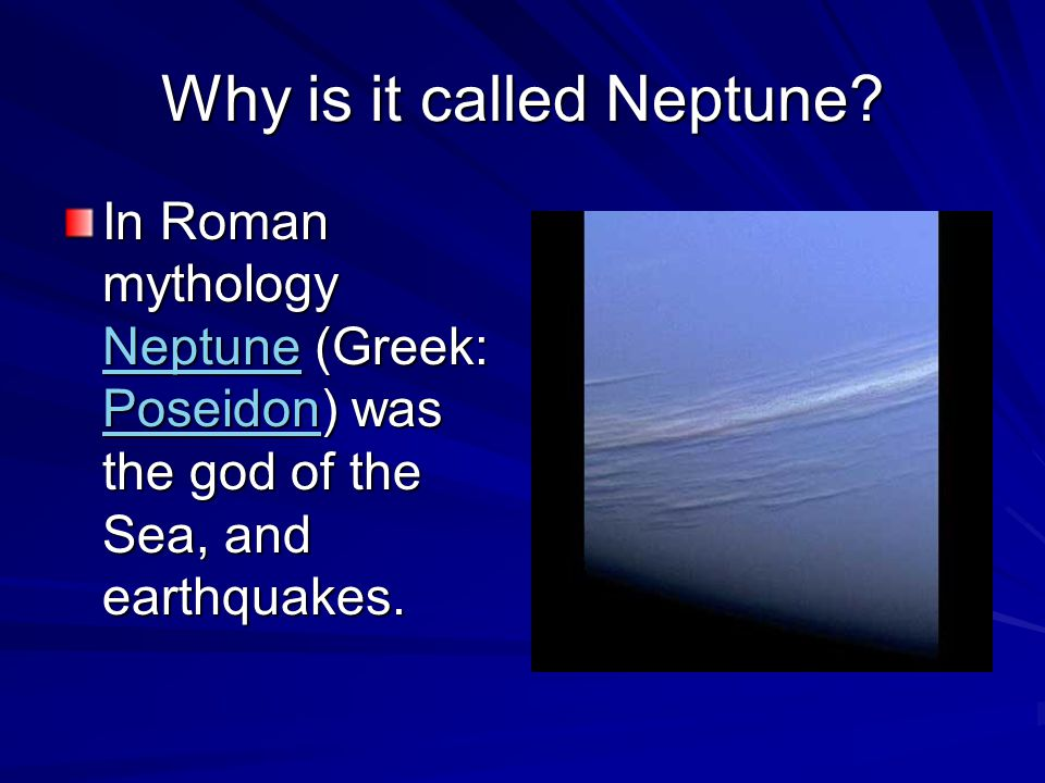 Why is it called Neptune.