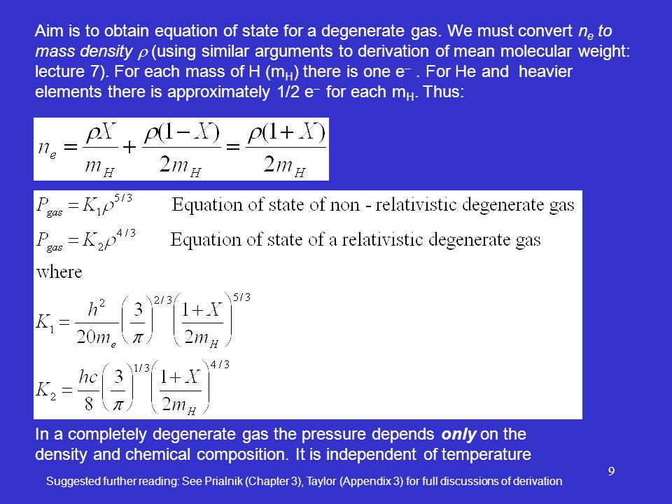 9 Aim is to obtain equation of state for a degenerate gas.