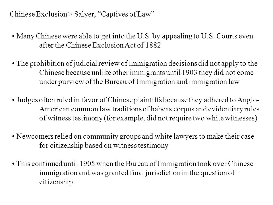 Chinese Exclusion > Salyer, Captives of Law Many Chinese were able to get into the U.S.
