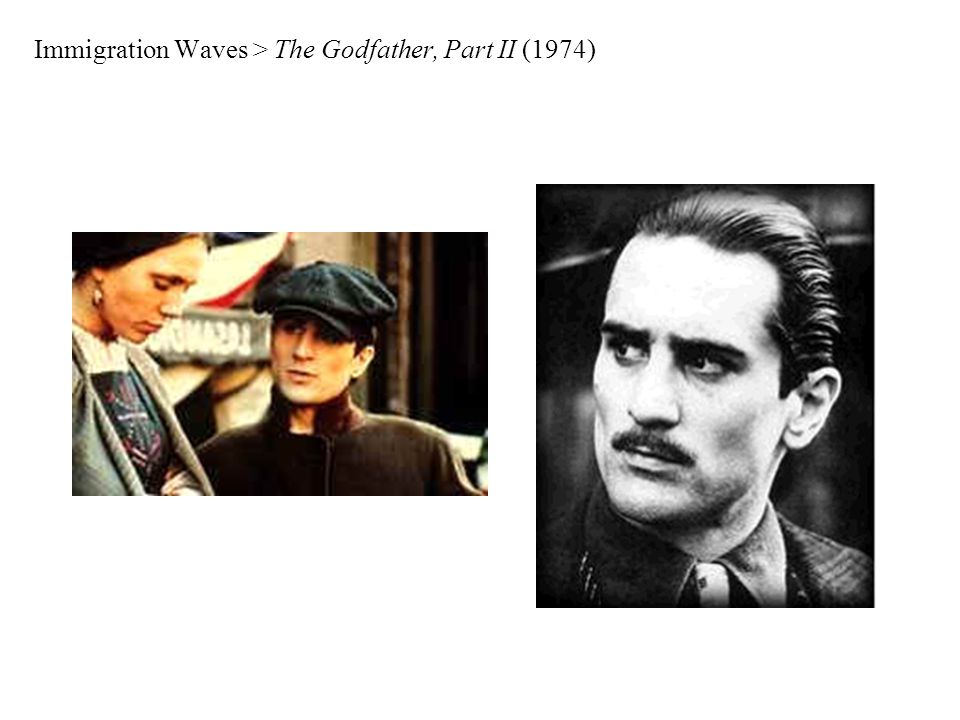 Immigration Waves > The Godfather, Part II (1974)