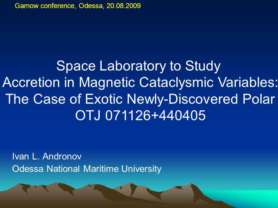 Gamow conference, Odessa, 20.08.2009 Ivan L.