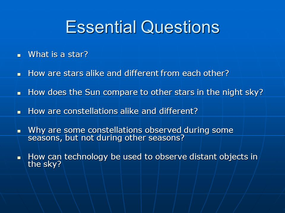 Essential Questions What is a star.What is a star.