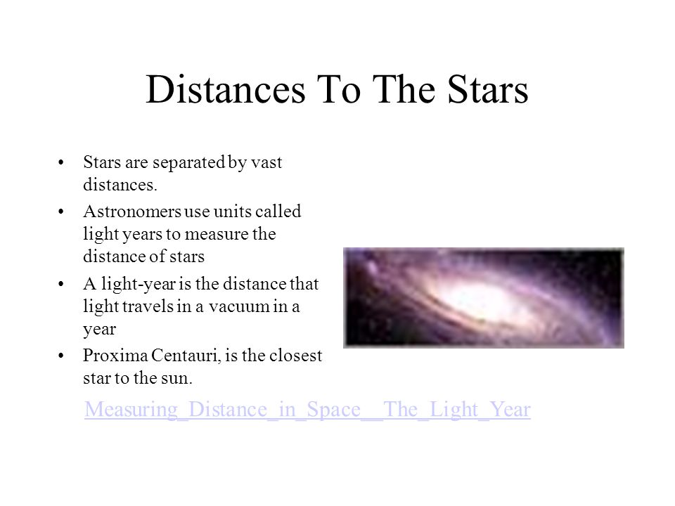 Distances To The Stars Stars are separated by vast distances.