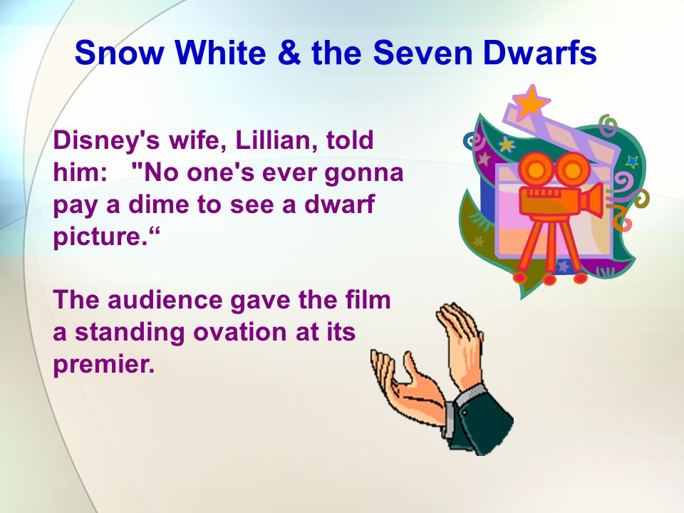 Disney's wife, Lillian, told him: