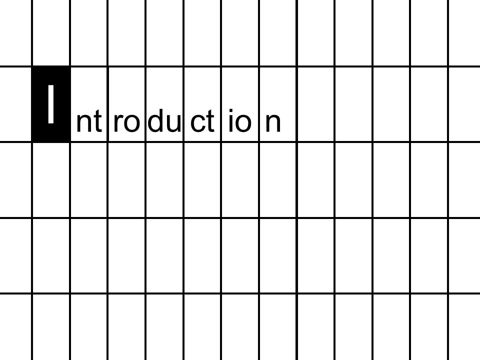 I ntroduction
