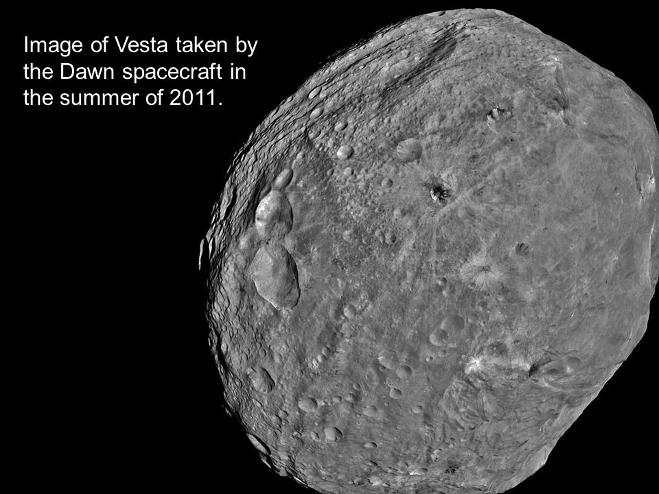 Image of Vesta taken by the Dawn spacecraft in the summer of 2011.