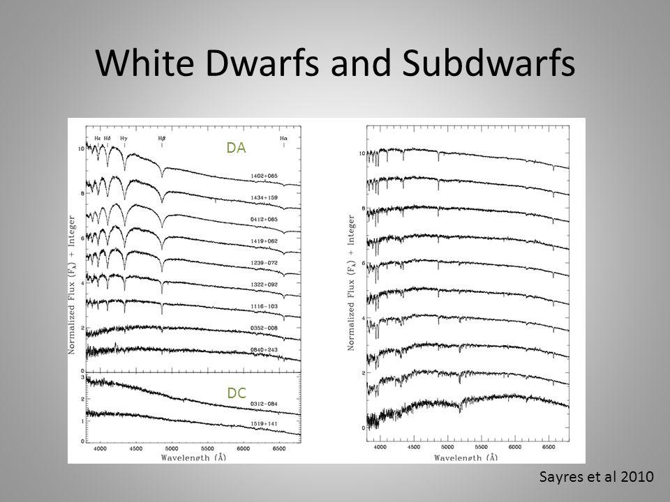 White Dwarfs and Subdwarfs Sayres et al 2010 DA DC