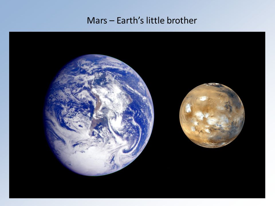 Mars – Earth's little brother