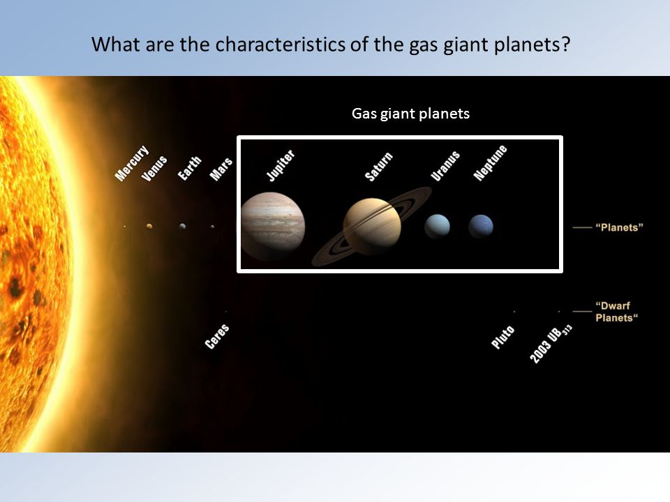 Gas giant planets What are the characteristics of the gas giant planets