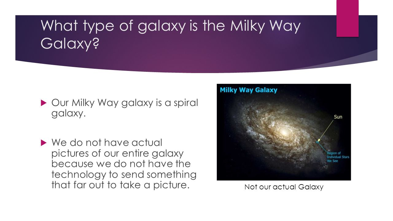 What type of galaxy is the Milky Way Galaxy.  Our Milky Way galaxy is a spiral galaxy.