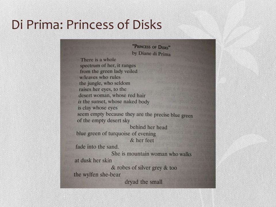 Di Prima: Princess of Disks