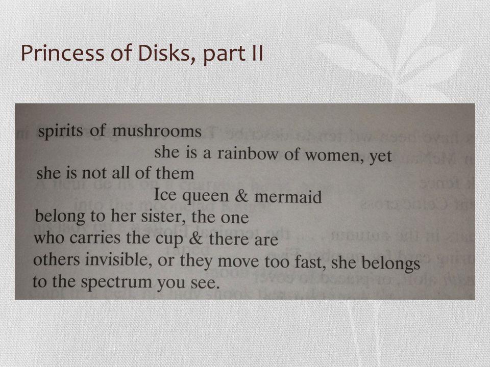 Princess of Disks, part II