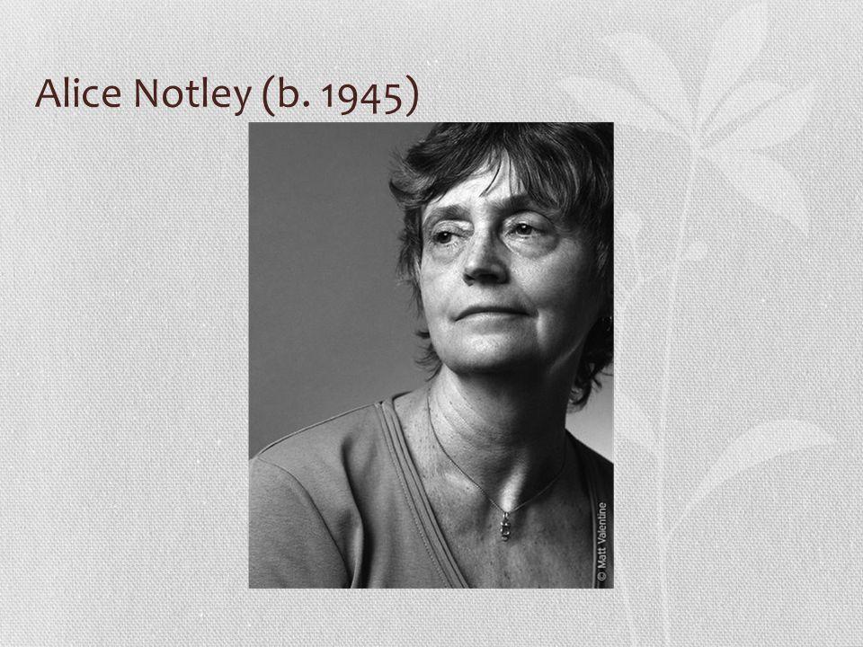 Alice Notley (b. 1945)