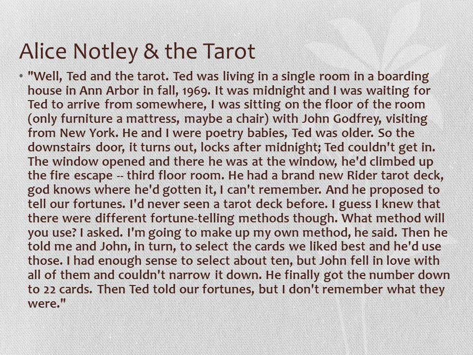 Alice Notley & the Tarot Well, Ted and the tarot.