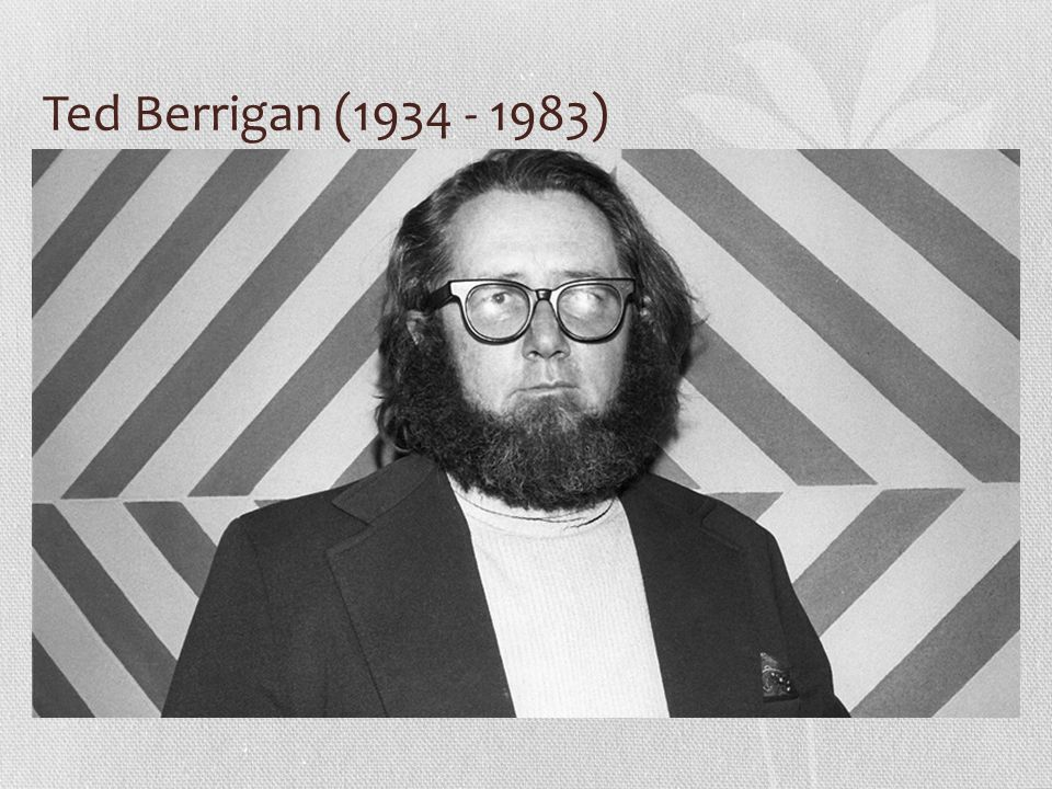 Ted Berrigan (1934 - 1983)