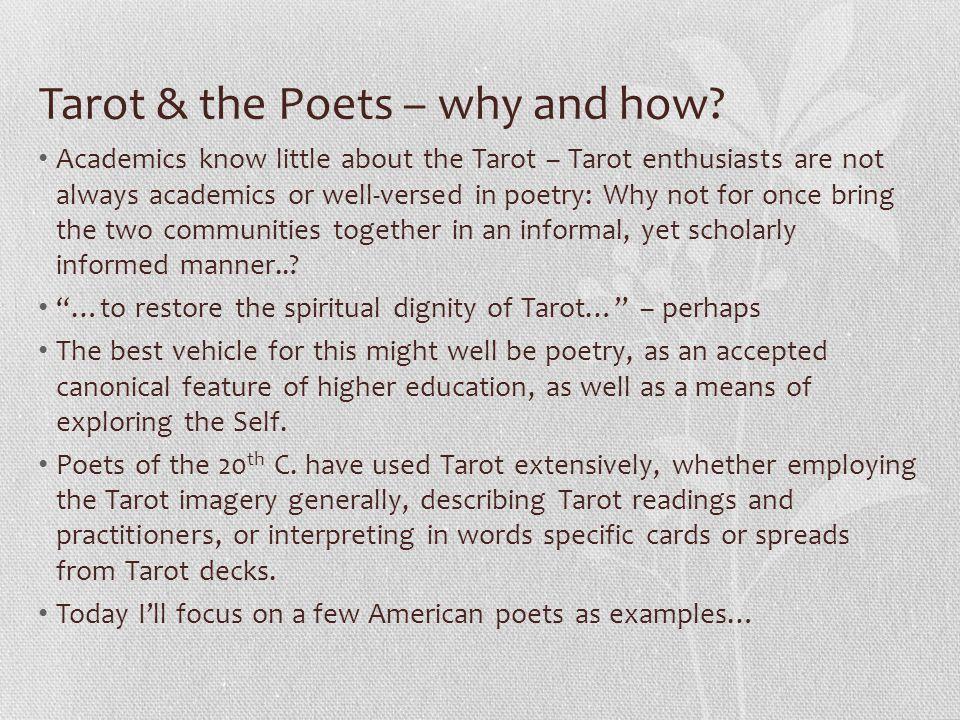 Tarot & the poets – a selective American corpus Sylvia Plath Anne Sexton Diane di Prima Alice Notley Ted Berrigan Philip Whalen John Wieners Philip Lamantia Robert Creeley Charles Olson T.S.