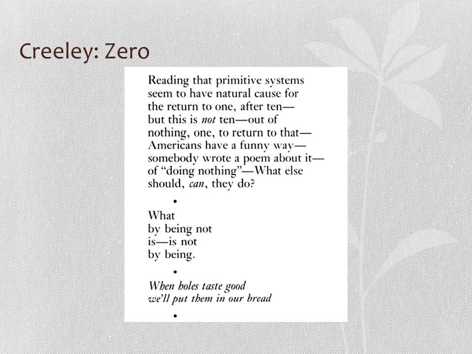 Creeley: Zero