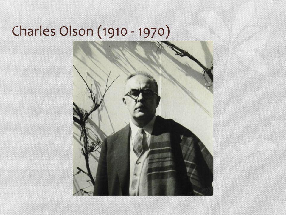 Charles Olson (1910 - 1970)