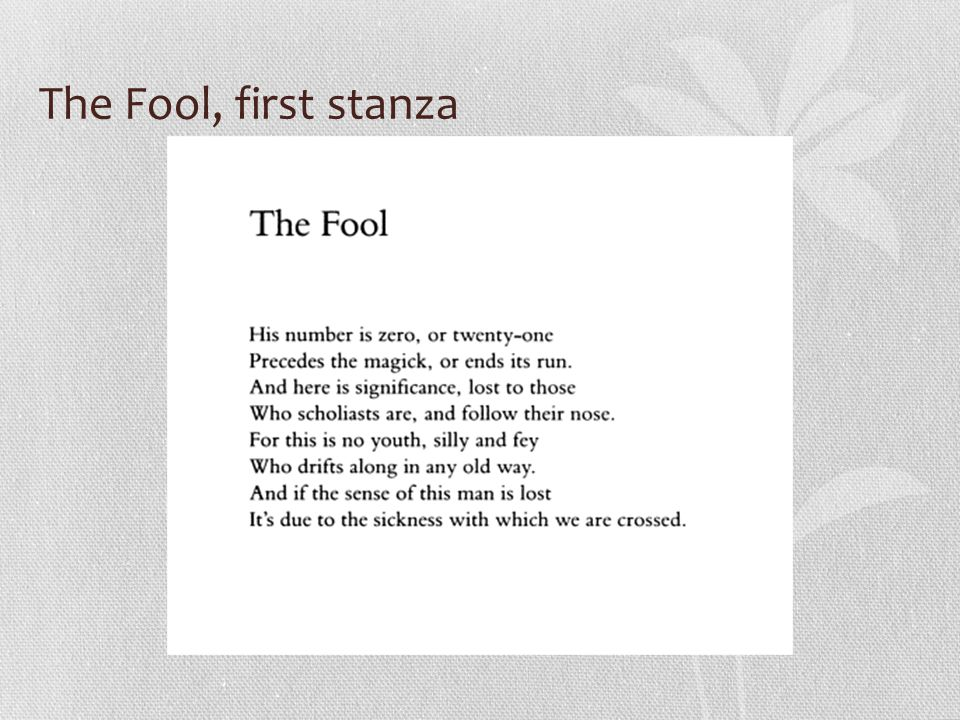 The Fool, first stanza
