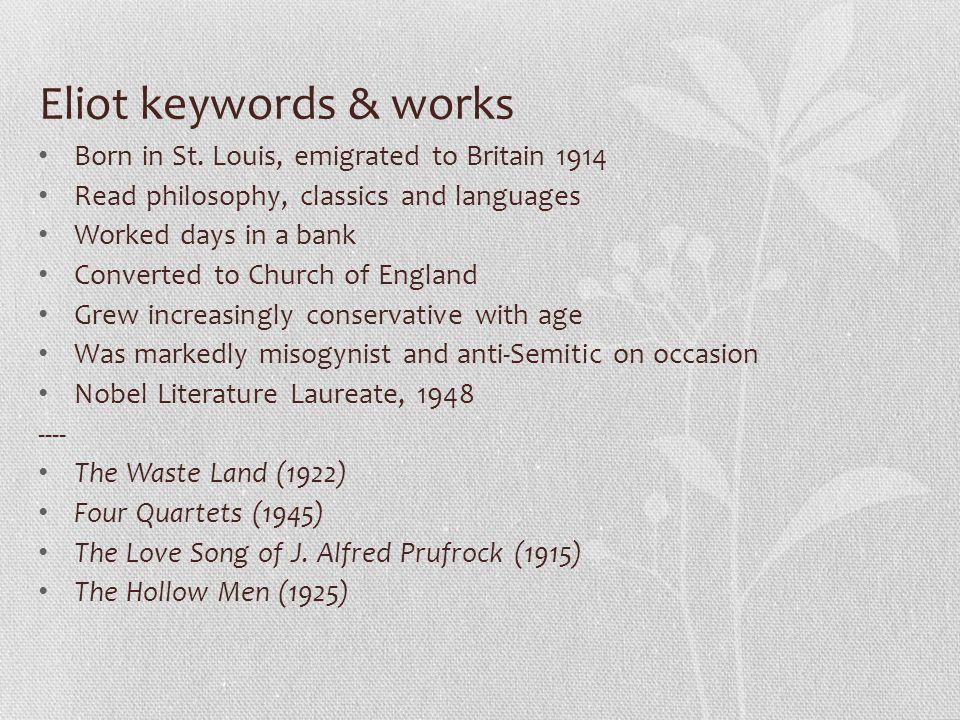 Eliot keywords & works Born in St.