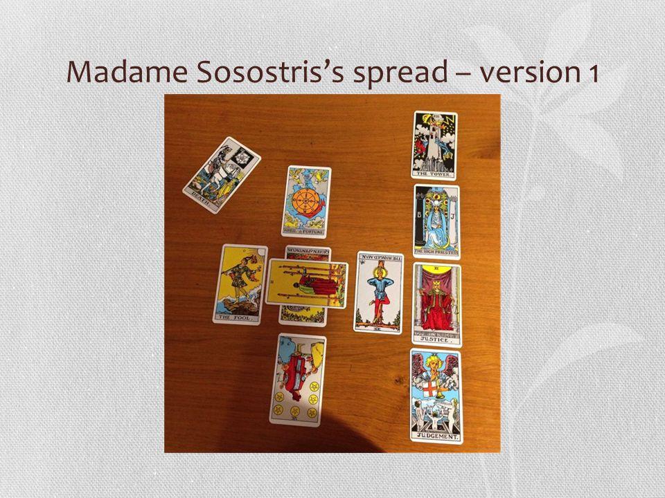 Madame Sosostris's spread – version 1