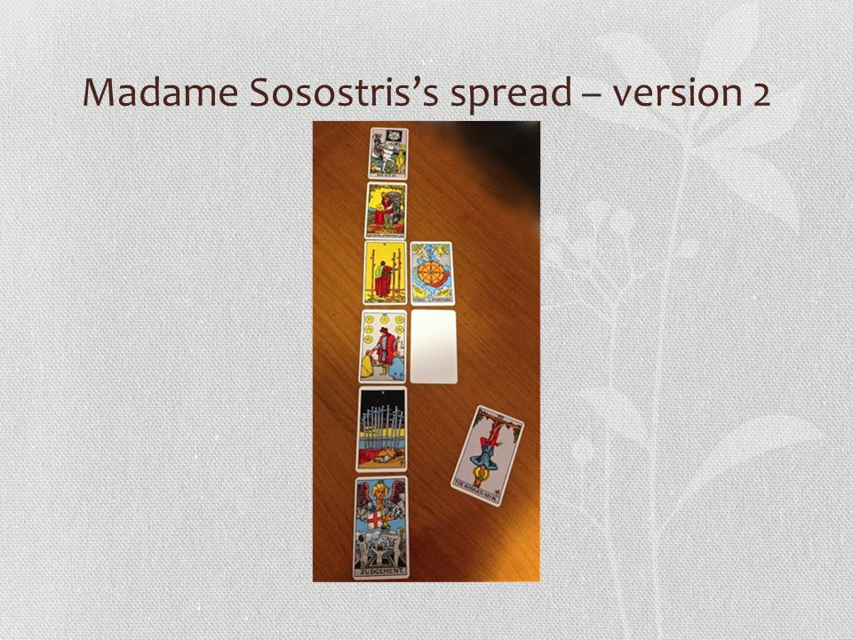 Madame Sosostris's spread – version 2