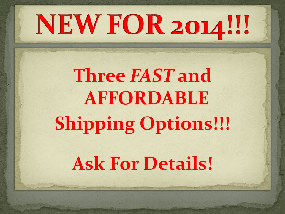 Three FAST and AFFORDABLE Shipping Options!!. Ask For Details.