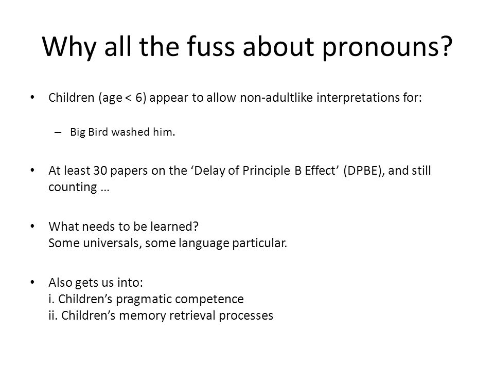 Why all the fuss about pronouns.