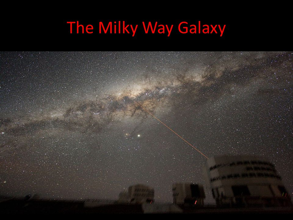 The Milky Way Galaxy The Milky Way is a barred spiral galaxy 100,000– 120,000 light-years in diameter containing 200– 400 billion stars.