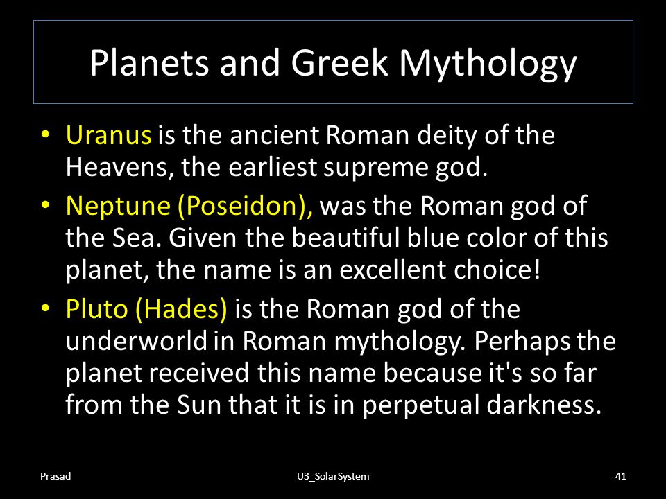 Planets and Greek Mythology Mars (Ares) is the Roman god of War. The planet probably got this name due to its red color. Jupiter (Zeus) was the King o