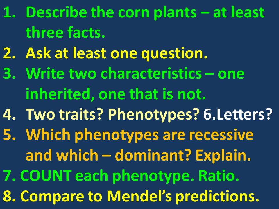 Trait 1: Trait 2: Phenoty pe 1: Phenot ype 2: Phenoty pe 1: Phenoty pe 2: Num ber of plant s: Rati o: