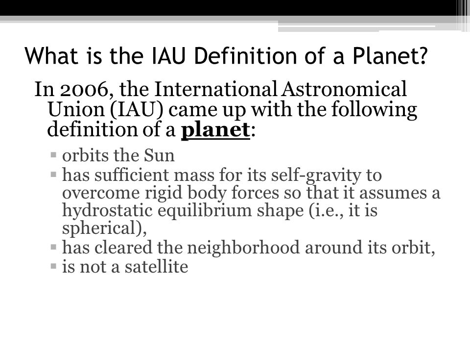 What is the IAU Definition of a Planet.
