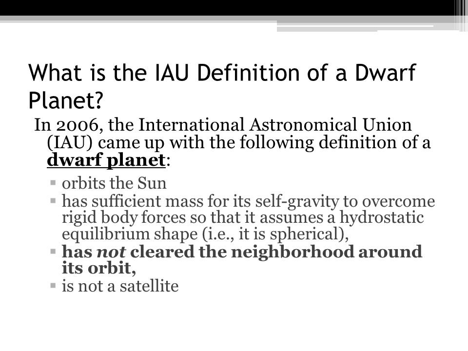 What is the IAU Definition of a Dwarf Planet.