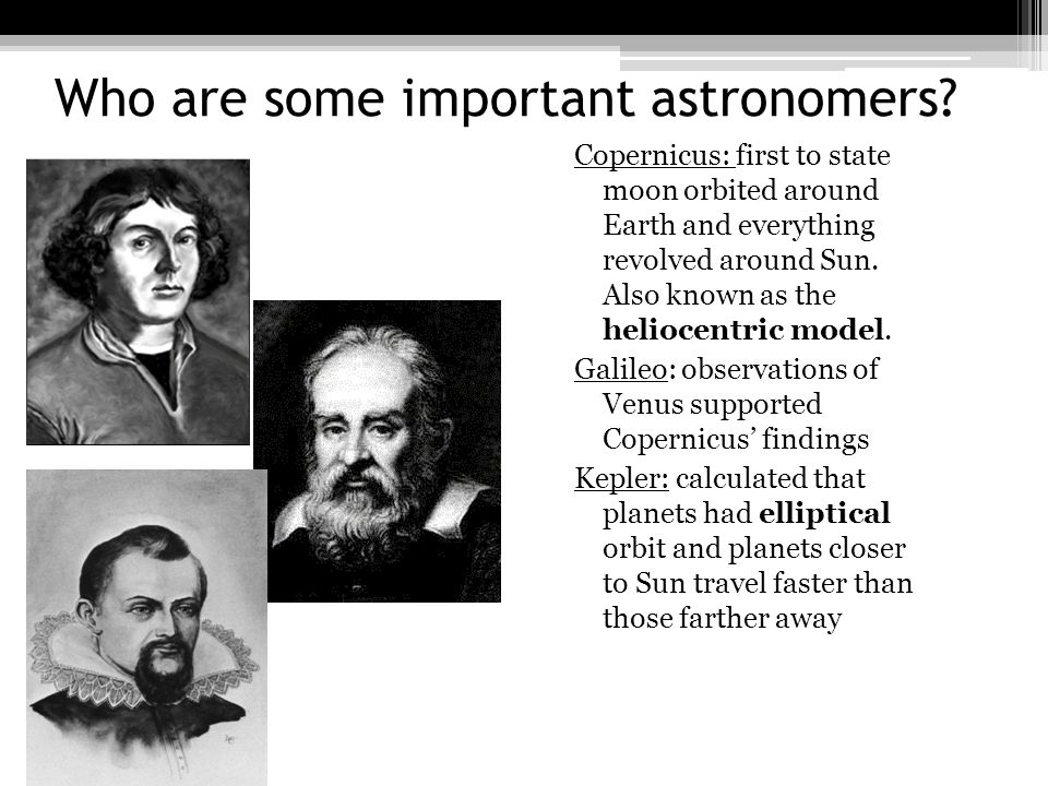Who are some important astronomers.